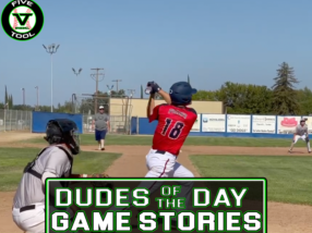 Dudes of the Day/Game Stories: Five Tool California Sacramento Show (Thursday, July 15)