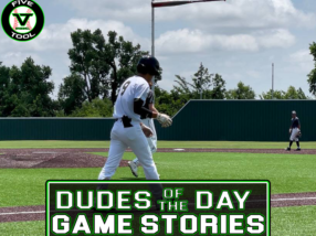 Dudes of the Day/Game Stories: Five Tool Oklahoma OKC Cup (Friday, July 16)