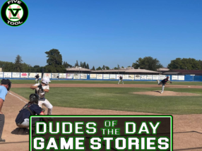 Dudes of the Day/Game Stories: Five Tool California Sacramento Show (Friday, July 16)