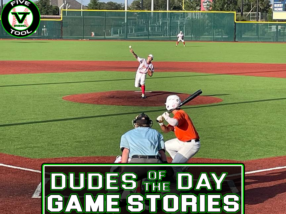 Dudes of the Day/Game Stories: Five Tool South Texas Summer Classic (Thursday, July 15-Friday, July 16)