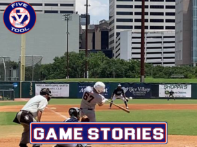Game Stories: Five Tool Texas Houston College Championships (Friday, July 2)