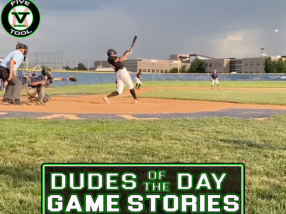 Dudes of the Day/Game Stories: Five Tool Colorado Regional Championships (Thursday, July 22)
