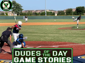 Dudes of the Day/Game Stories: Five Tool South Texas Summer Finale (Sunday, July 25)