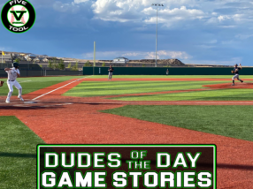 Dudes of the Day/Game Stories: Five Tool New Mexico Duke City Championships (Saturday, July 3)