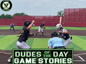 Dudes of the Day/Game Stories: Five Tool Texas DFW College Championships (Sunday, July 4)