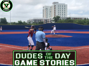 Dudes of the Day/Game Stories: Five Tool Texas DFW Classic Satellite Series (Friday, July 9)
