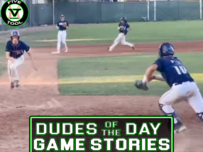 Dudes of the Day/Game Stories: Five Tool West World Series (Saturday, August 7)