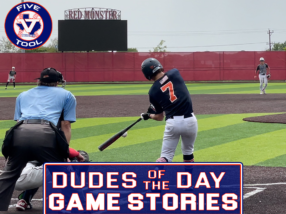 Dudes of the Day/Game Stories: Five Tool Texas AZ Freshman & Sophomore Fall Classic Qualifier (Saturday, September 4-Sunday, September 5)