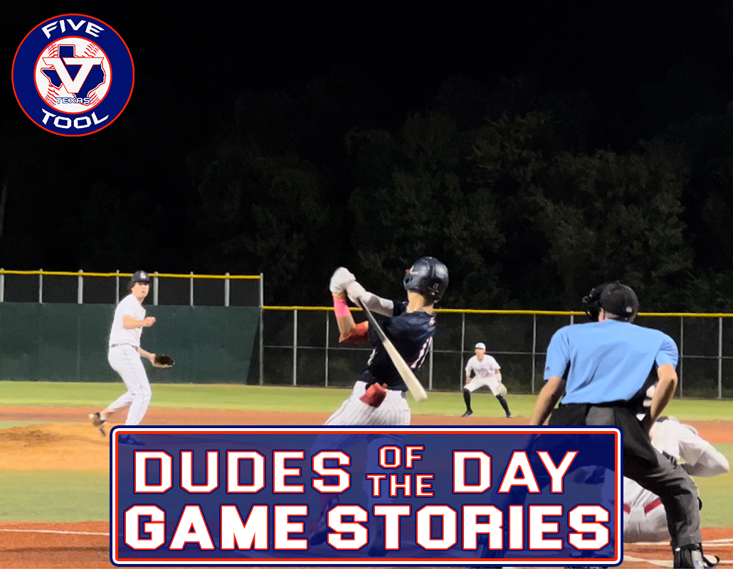 Dudes of the Day/Game Stories: Five Tool Texas Houston Fall Wood Bat Classic (Friday, Oct. 22-Sunday, Oct. 24)