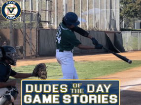 Dudes of the Day/Game Stories: USA Premier & Five Tool California Fall Showdown (Wednesday, Oct. 20-Sunday, Oct. 24)