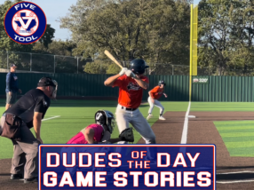 Dudes of the Day/Game Stories: Five Tool Texas DFW Fall Wood Bat Showdown (Saturday, Oct. 9-Sunday, Oct. 10)