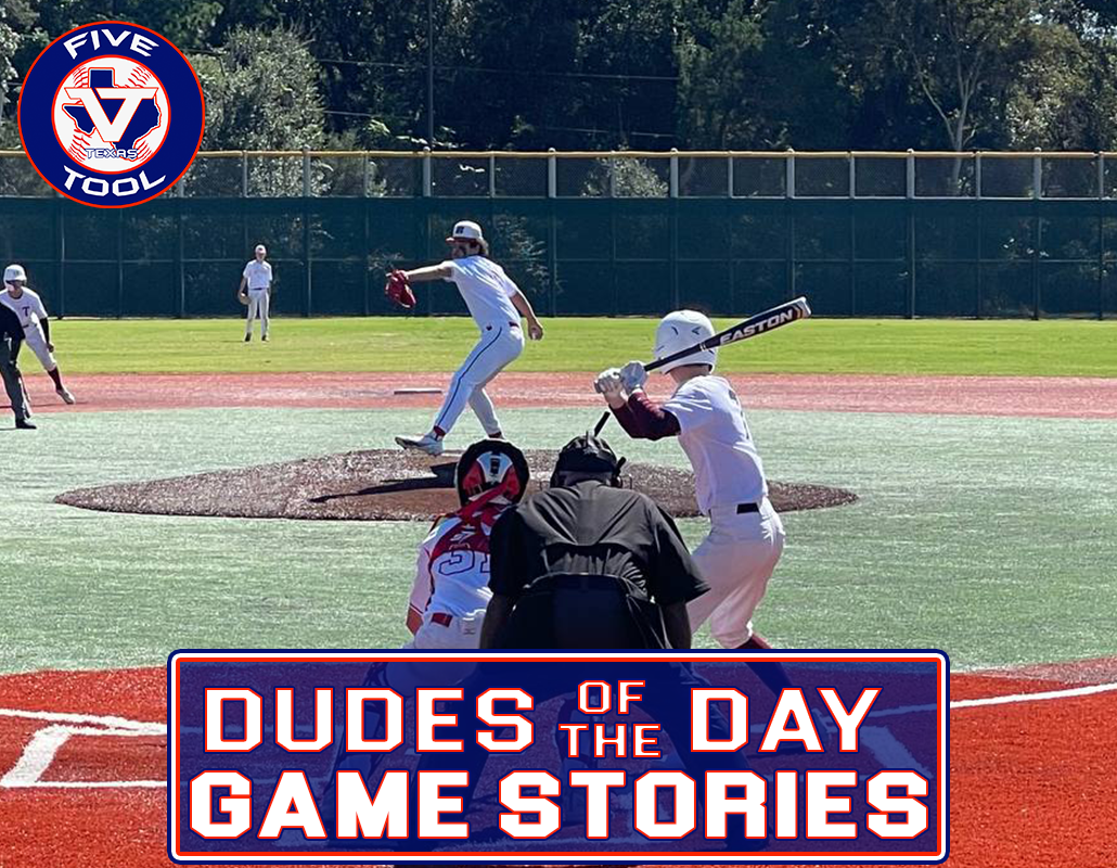 Dudes of the Day/Game Stories: Five Tool Texas Houston Fall Showdown (Friday, Oct. 15-Sunday, Oct. 17)