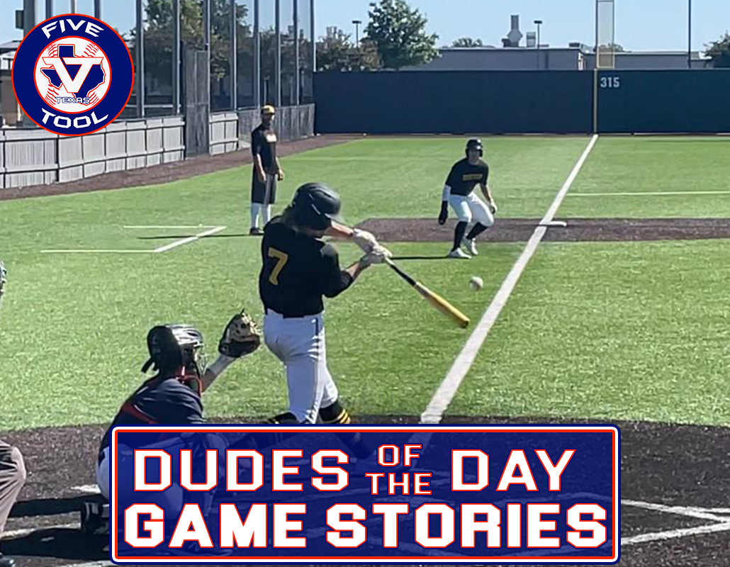 Dudes of the Day/Game Stories: Five Tool Texas DFW Fall Wood Bat Classic (Saturday, Oct. 16-Sunday, Oct. 17)